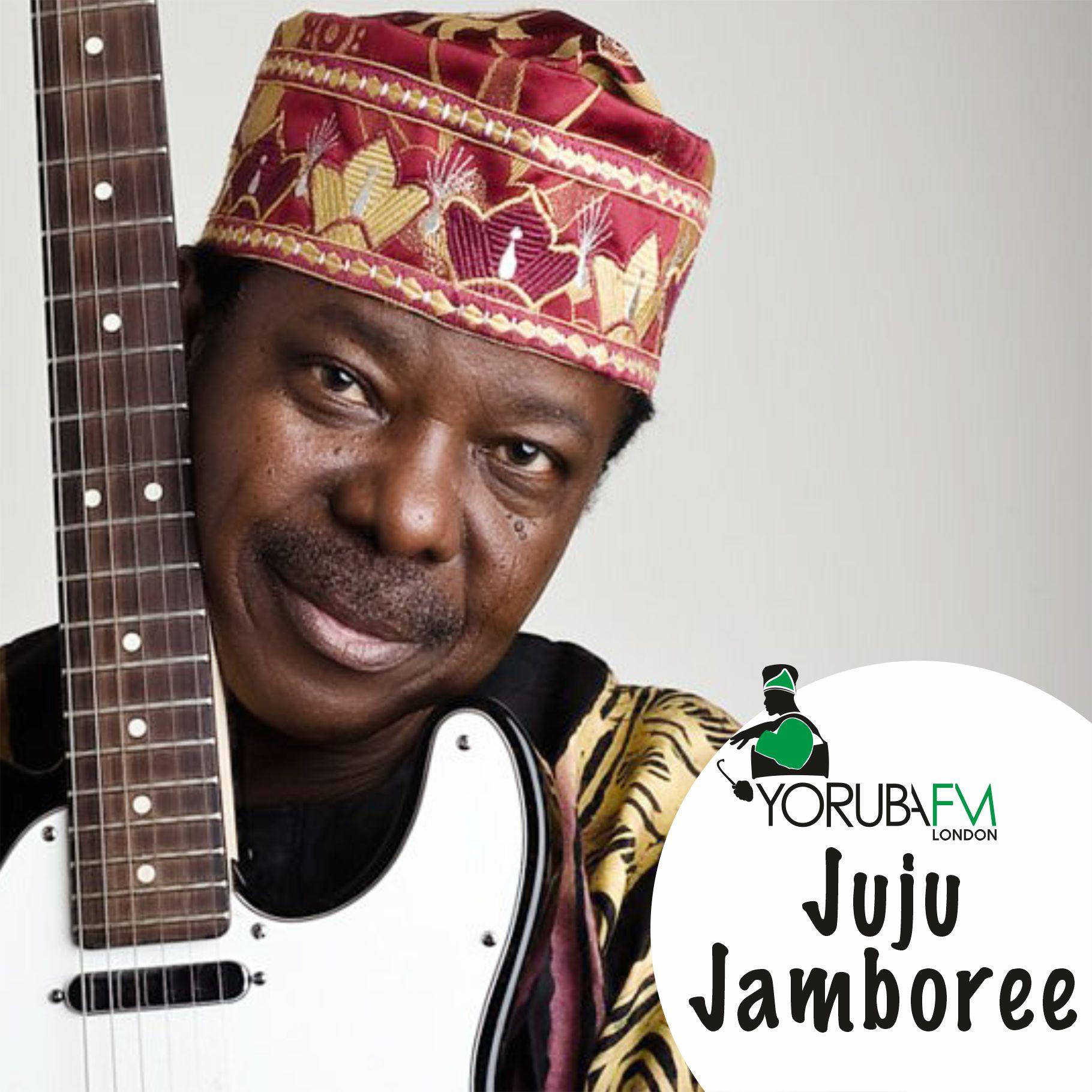 Yoruba-FM-JUJU JAMBOREE.